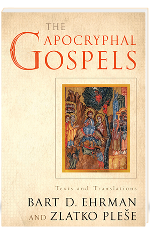 The Apocryphal Gospels Texts and Translations